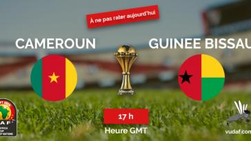 Match du jour cameroun guinee bissau