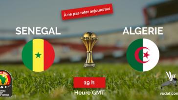Match du jour Sénégal Algérie