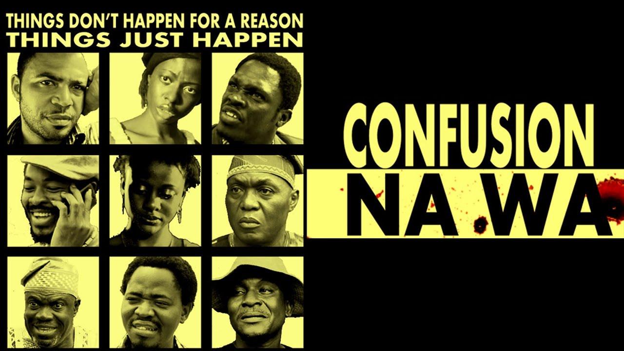 Confusion Na Wa film afrcain 2019